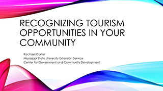 Recognizing Tourism Opportunities in Your Community